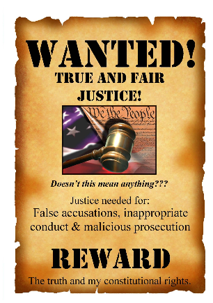 We are looking for true and fair justice for those wrongfully convicted.